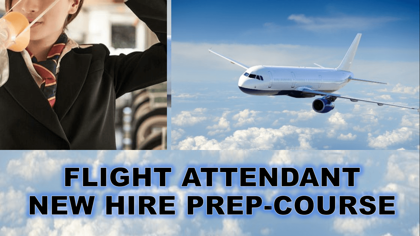 FLIGHT ATTENDANT NEW HIRE PREP